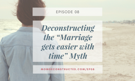 "Episode 08: Deconstructing the ""Marriage gets easier with time"" Myth"